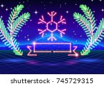 christmas card with neon... | Shutterstock .eps vector #745729315