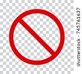 red stop icon on transparent... | Shutterstock .eps vector #745761637