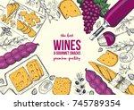 wines and gourmet snacks frame... | Shutterstock .eps vector #745789354