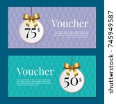 voucher on 50 75  set of... | Shutterstock .eps vector #745949587