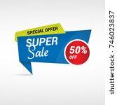blue super sale label   special ... | Shutterstock .eps vector #746023837