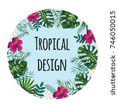 round tropical frame  template... | Shutterstock . vector #746050015