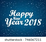 happy new 2018 year. greetings... | Shutterstock .eps vector #746067211