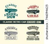 classic retro car badge logo...   Shutterstock .eps vector #746094625
