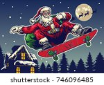 santa claus ride skateboard in... | Shutterstock .eps vector #746096485