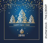 new year's banners  flyers for... | Shutterstock .eps vector #746128069