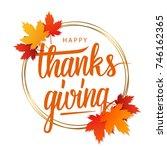 happy thanksgiving greeting...   Shutterstock .eps vector #746162365