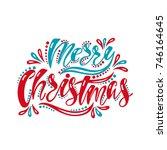 merry christmas. handwriting... | Shutterstock .eps vector #746164645