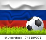 russia flag and soccer ball | Shutterstock .eps vector #746189071