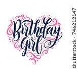 birthday girl lettering... | Shutterstock .eps vector #746212147