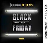 black friday  big sale  neon... | Shutterstock .eps vector #746277115