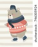 cute bear ice skating. vector... | Shutterstock .eps vector #746305924