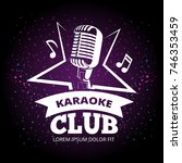 shiny karaoke club vector label ... | Shutterstock .eps vector #746353459
