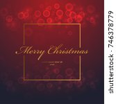 christmas frame with bokeh over ... | Shutterstock .eps vector #746378779