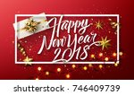 vector 2018 happy new year... | Shutterstock .eps vector #746409739