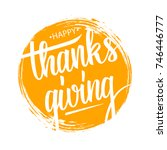 happy thanksgiving hand drawn... | Shutterstock .eps vector #746446777