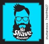 no shave november. mustache... | Shutterstock .eps vector #746494627