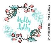 christmas hand drawn poster ... | Shutterstock .eps vector #746523631