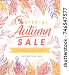 autumn special sale banner.hand ... | Shutterstock .eps vector #746547577
