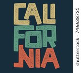 california t shirt graphic... | Shutterstock .eps vector #746638735