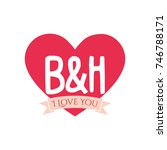 b and h letter inside heart for ... | Shutterstock .eps vector #746788171