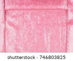 silk fabric texture  background.... | Shutterstock . vector #746803825