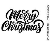 merry christmas black ink brush ... | Shutterstock .eps vector #746836609