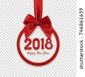 happy new year 2018 round... | Shutterstock .eps vector #746861659