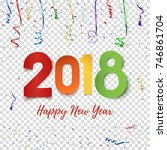happy new year 2018. colorful... | Shutterstock .eps vector #746861704