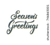 seasons greetings text... | Shutterstock .eps vector #746865001