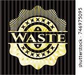 waste gold shiny badge | Shutterstock .eps vector #746975095
