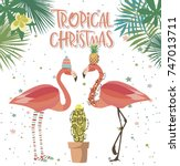 tropical christmas greeting... | Shutterstock .eps vector #747013711