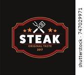 steak logo vintage style.... | Shutterstock .eps vector #747029971