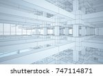 abstract drawing white interior ... | Shutterstock . vector #747114871