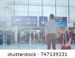 business travel  man passenger... | Shutterstock . vector #747139231