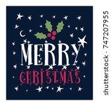 merry christmas vector text... | Shutterstock .eps vector #747207955
