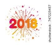 happy new year 2018. vector... | Shutterstock .eps vector #747225457