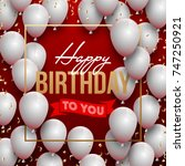 happy birthday illustration  ... | Shutterstock . vector #747250921