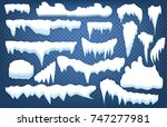 set of snow icicles  snow cap... | Shutterstock .eps vector #747277981