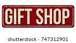 gift shop vintage rusty metal... | Shutterstock .eps vector #747312901