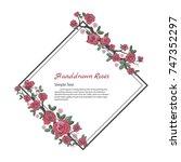 flower frame of rose. drawing... | Shutterstock .eps vector #747352297