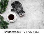 cozy christmas evening. coffee... | Shutterstock . vector #747377161