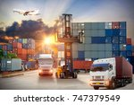 forklift handling container box ... | Shutterstock . vector #747379549