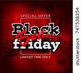black friday sale background ... | Shutterstock .eps vector #747538354