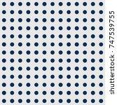 seamless polka dot pattern.... | Shutterstock .eps vector #747539755