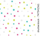 seamless dots pattern with... | Shutterstock .eps vector #747541561