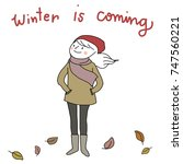 winter is coming concept with... | Shutterstock .eps vector #747560221