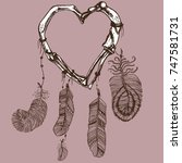 dream catcher with a heart made ...   Shutterstock .eps vector #747581731