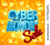 a cyber monday sale design with ... | Shutterstock .eps vector #747582691