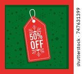 christmas sale special season... | Shutterstock .eps vector #747631399